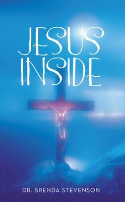 JESUS INSIDE - eBook  -     By: Brenda Stevenson