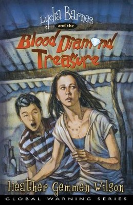 Lydia Barnes and the Blood Diamond Treasure - eBook  -     By: Heather Gemmen Wilson