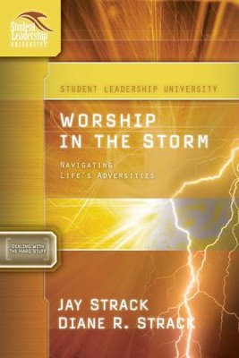Worship in the Storm: Navigating Life's Adversities - eBook  -     By: Jay Strack