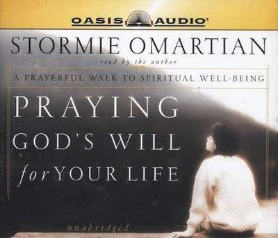 Praying God's Will for Your Life        - Audiobook on CD     -     By: Stormie Omartian
