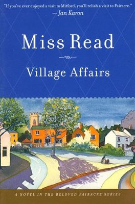 Village Affairs  -     By: Miss Read