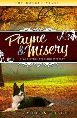 #1: Payne and Misery  -     By: Catherine Leggitt