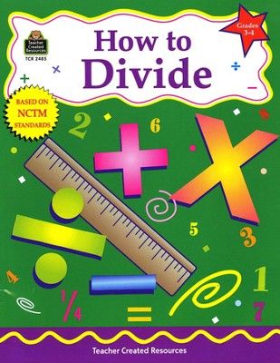 How to Divide, Grades 3 to 4   -
