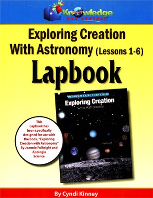 Exploring Creation with Astronomy Lessons 1-6 Lapbook   -