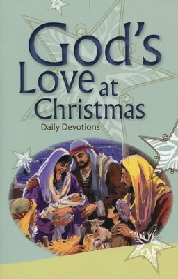 God's Love At Christmas: Devotional  -