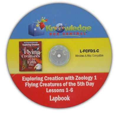 Exploring Creation with Zoology 1: Flying Creatures of  the 5th Day Lessons 1-6 Lapbook CD-Rom  -