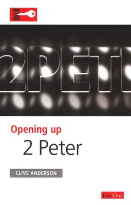 Opening Up 2 Peter   -     By: Clive Anderson