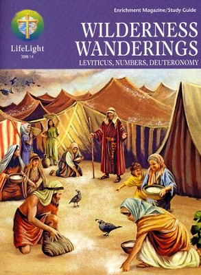 LifeLight: Wilderness Wanderings Study Guide  -     By: Reed Lessing