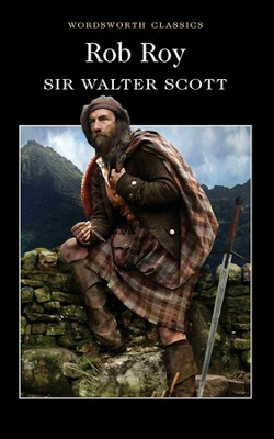 Rob Roy  -     By: Sir Walter Scott