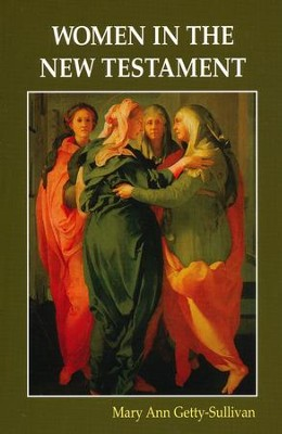 Women in the New Testament   -     By: Mary Ann Getty-Sullivan