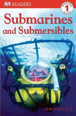 DK Readers Level 1: Submarines & Submersibles  -