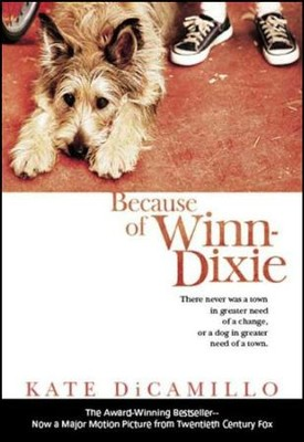 Because of Winn-Dixie: Movie Tie-In  -     By: Kate DiCamillo