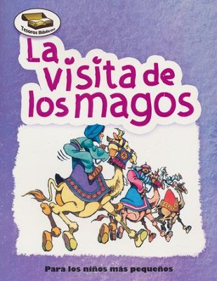 Tesoros Bíblicos: La Visita de los Magos  (Bible Treasures: The Visit of the Wise Men)  -     By: Cecilia Fernandez, Dennis Jones