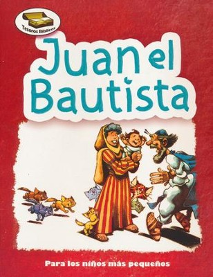 Tesoros Bíblicos: Juan el Bautista  (Bible Treasures: John the Baptist)  -     By: Cecilia Fernandez, Dennis Jones
