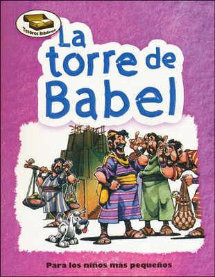 Tesoros Bíblicos: La Torre de Babel  (Bible Treasures: The Tower of Babel)  -     By: Cecilia Fernandez, Dennis Jones
