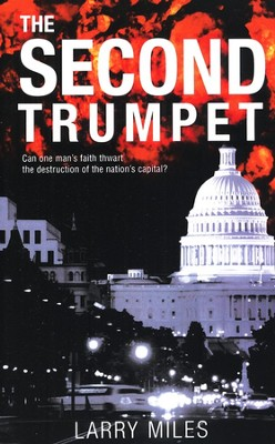 The Second Trumpet  -     By: Larry Miles