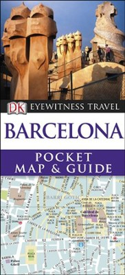 Eyewitness Travel: Pocket Map & Guide Barcelona  -     By: DK Publishing