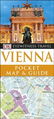 Eyewitness Travel: Pocket Map & Guide Vienna  -     By: DK Publishing