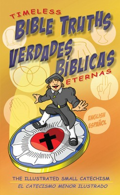 Verdades b&#237blicas eternas , Timeless Bible Truths - Bilingual  -     By: Scott Jung