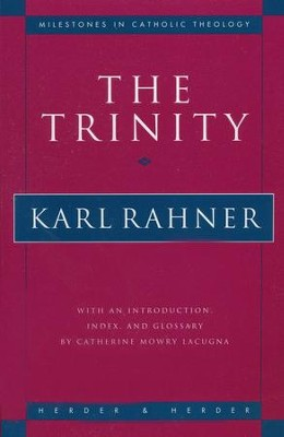 The Trinity   -     By: Karl Rahner