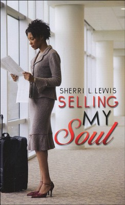 Selling My Soul  -     By: Sherri L. Lewis