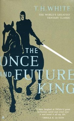 The Once and Future King   -