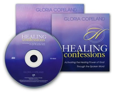 Healing Confessions: Activating the Healing Power of God Through the Spoken Word  -     By: Gloria Copeland