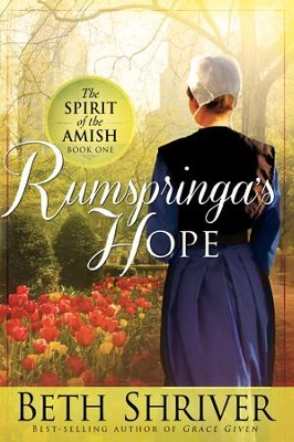 Rumspringa's Hope - eBook  -     By: Beth Shriver
