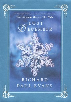 Lost December  -     By: Richard Paul Evans