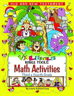 VALUable Bible Tools Math Activities - Third and Fourth Grade  -     By: Laurie Ecklund Long     Illustrated By: Cindy Jackson