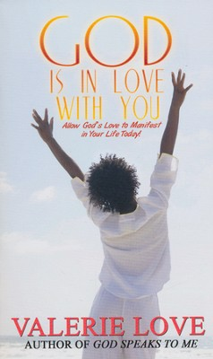 God Is in Love With You  -     By: Valeria Love