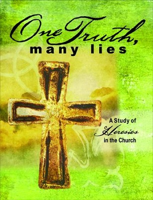 One Truth, Many Lies  -     By: Erik Rottmann