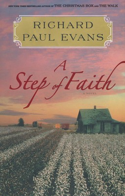 A Step of Faith, The Walk Series #4   -     By: Richard Paul Evans