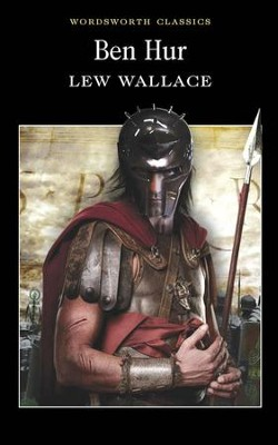 Ben Hur  -     By: Lew Wallace
