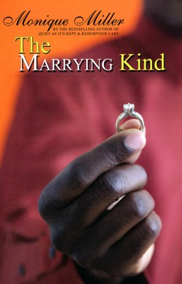 The Marrying Kind  -     By: Monique Miller