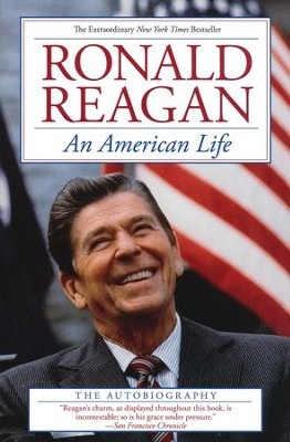 An American Life  -     By: Ronald Reagan