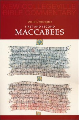 First and Second Maccabees  -     By: Daniel Harrington