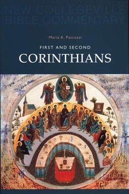 New Collegeville Bible Commentary #7: First and Second Corinthians  -     By: Maria Pascuzzi