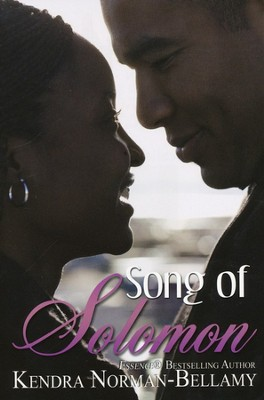 Song of Solomon  -     By: Kendra Norman-Bellamy