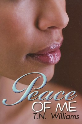 Peace of Me  -     By: T.N. Williams