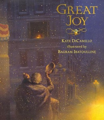 Great Joy  -     By: Kate DiCamillo