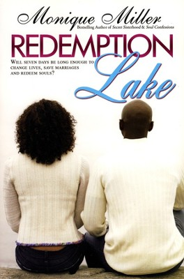 Redemption Lake   -     By: Monique Miller