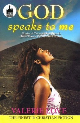 God Speaks To Me  -     By: Valerie Love