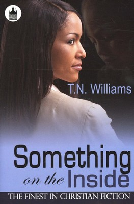 Something On The Inside  -     By: T.N. Williams