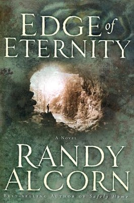 Edge of Eternity   -     By: Randy Alcorn