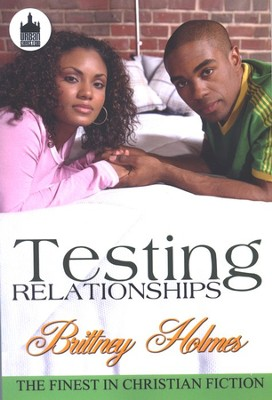 Testing Relationships  -     By: Brittney Holmes