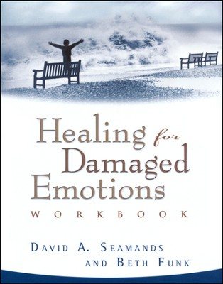 Healing for Damaged Emotions Workbook   -     By: David Seamands, Beth Funk