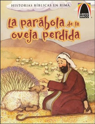 La Parábola de la Oveja Perdida  (The Parable of the Lost Sheep)  -     By: Claire Miller, Cecilia Fernandez