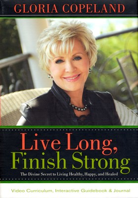 Live Long, Finish Strong Audio/Video Curriculum Kit  -     By: Gloria Copeland