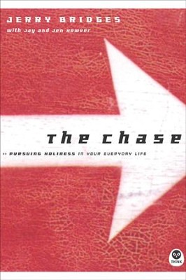 The Chase: Pursuing Holiness in Your Everyday Life - eBook  -     By: Jerry Bridges